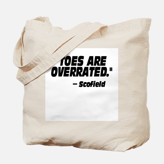 Toes Are Overrated Tote Bag