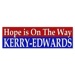 Hope is On the Way: Kerry-Edwards 2004