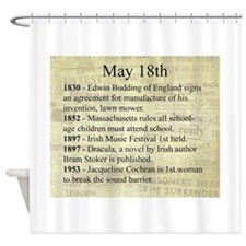 May 18th Shower Curtain