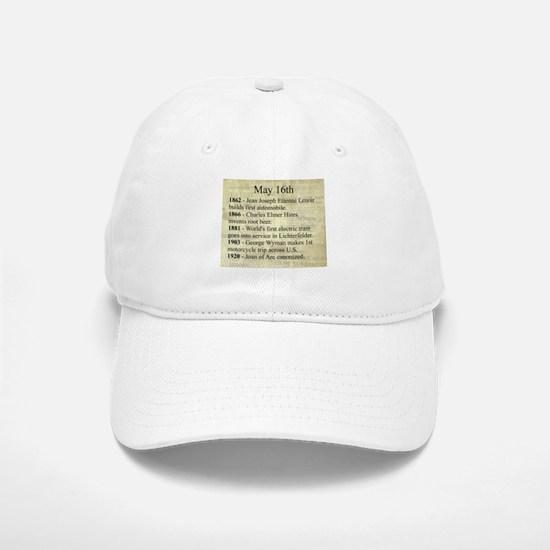 May 16th Baseball Baseball Baseball Cap