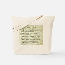 May 16th Tote Bag