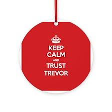 Trust Trevor Ornament (Round)
