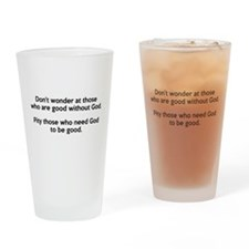 Good Without God Atheism Drinking Glass