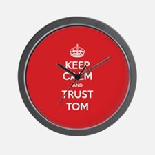 Trust Tom Wall Clock
