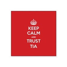 Trust Tia Sticker