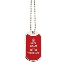 Trust Terrence Dog Tags