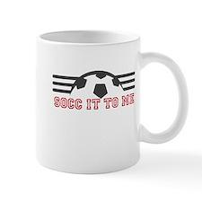 Socc It To Me Mugs
