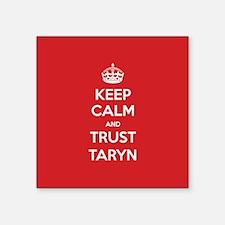 Trust Taryn Sticker