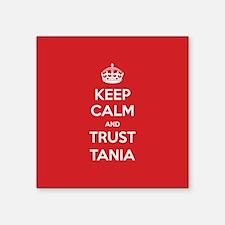 Trust Tania Sticker