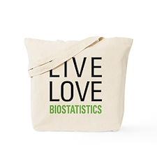 Live Love Biostatistics Tote Bag