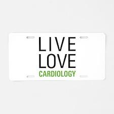Live Love Cardiology Aluminum License Plate
