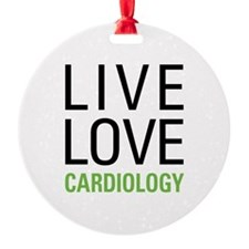 Live Love Cardiology Ornament