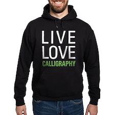 Live Love Calligraphy Hoodie