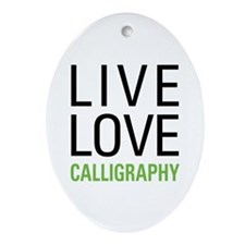 Live Love Calligraphy Ornament (Oval)