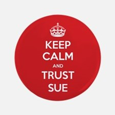 "Trust Sue 3.5"" Button (100 pack)"