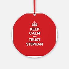 Trust Stephan Ornament (Round)