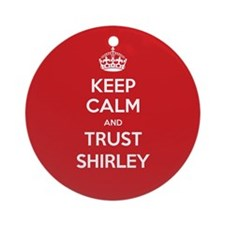 Trust Shirley Ornament (Round)