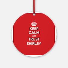 Trust Shirley Ornament (Round)