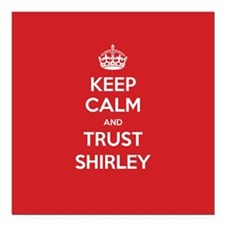 """Trust Shirley Square Car Magnet 3"""" x 3"""""""