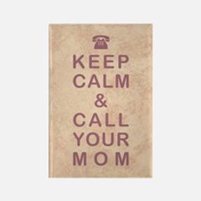 KEEP CALM & CALL YOUR MOM Rectangle Magnet