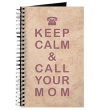 KEEP CALM & CALL YOUR MOM Journal
