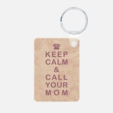 KEEP CALM & CALL YOUR MOM Keychains