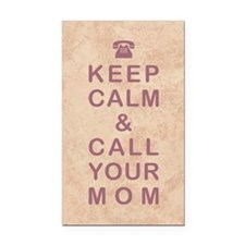 KEEP CALM & CALL YOUR MOM Rectangle Car Magnet