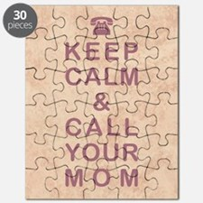 KEEP CALM & CALL YOUR MOM Puzzle