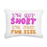 I'm Not Short I'm Just Fun Size Rectangular Canvas
