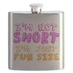 I'm Not Short I'm Just Fun Size Flask