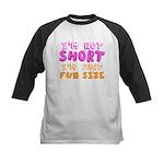 I'm Not Short I'm Just Fun Size Baseball Jersey