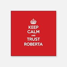 Trust Roberta Sticker