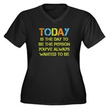 Today Is The Women's Plus Size V-Neck Dark T-Shirt