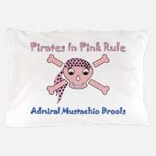 PIRATES RULE-ADMIRAL DROOLS Pillow Case