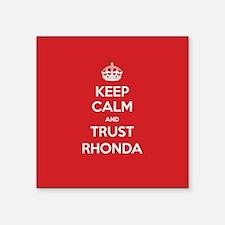 Trust Rhonda Sticker