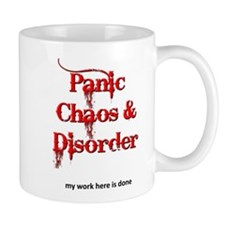 Panic Chaos And Disorder My Work Here Is Done Mugs