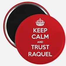 Trust Raquel Magnets