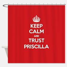 Trust Priscilla Shower Curtain
