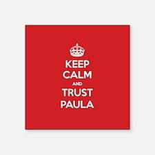 Trust Paula Sticker