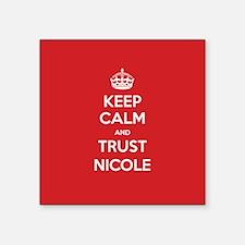 Trust Nicole Sticker
