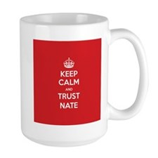 Trust Nate Mugs
