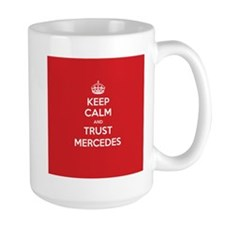 Trust Mercedes Mugs