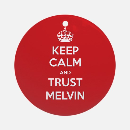 Trust Melvin Ornament (Round)