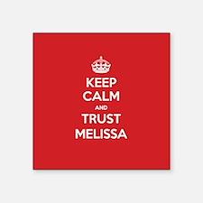 Trust Melissa Sticker
