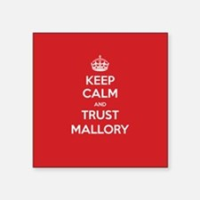 Trust Mallory Sticker