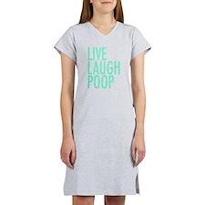 Live Laugh Poop Women's Nightshirt