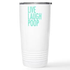Live Laugh Poop Travel Mug