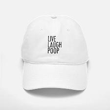Live Laugh Poop Baseball Cap