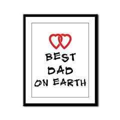 Best Dad On Earth Framed Panel Print