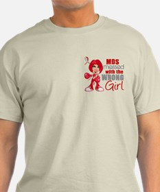 MDS Messed With Wrong Girl T-Shirt